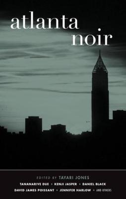 Atlanta Noir: Akashic Noir (Paperback)