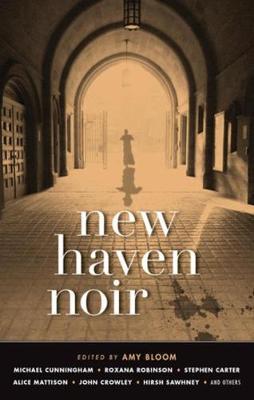 New Haven Noir: Akashic Noir (Paperback)