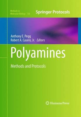 Polyamines: Methods and Protocols - Methods in Molecular Biology 720 (Hardback)