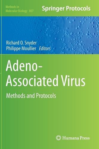 Adeno-Associated Virus: Methods and Protocols - Methods in Molecular Biology 807 (Hardback)