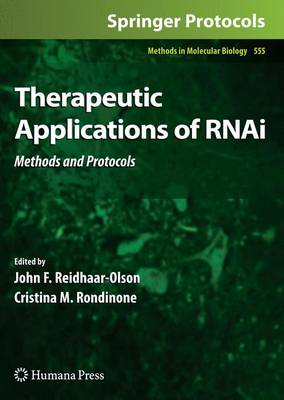 Therapeutic Applications of RNAi: Methods and Protocols - Methods in Molecular Biology 555 (Paperback)