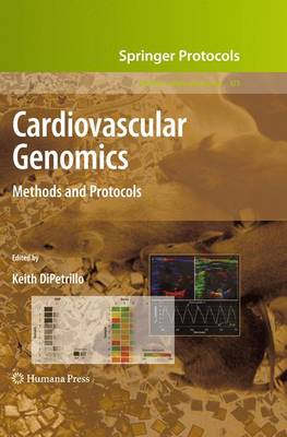 Cardiovascular Genomics: Methods and Protocols - Methods in Molecular Biology 573 (Paperback)
