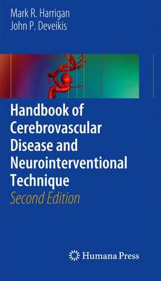 Handbook of Cerebrovascular Disease and Neurointerventional Technique - Contemporary Medical Imaging 1 (Paperback)