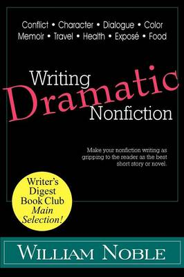 Writing Dramatic Nonfiction (Paperback)