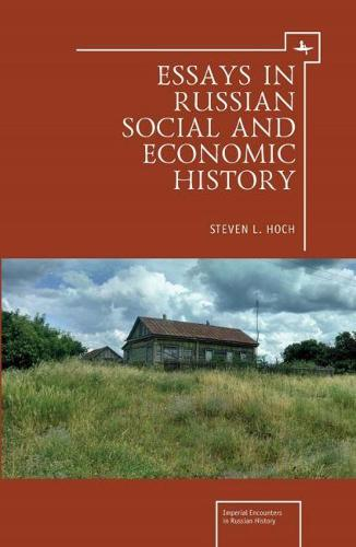 Essays in Russian Social and Economic History - Imperial Encounters in Russian History (Hardback)