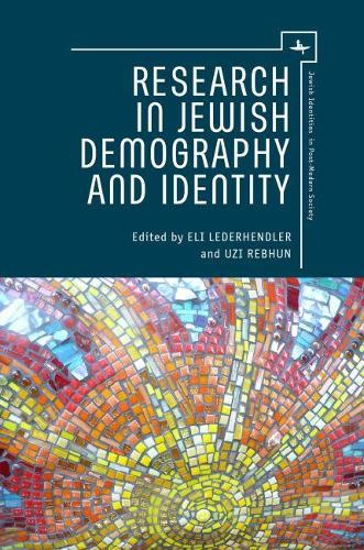 Research in Jewish Demography and Identity - Judaism and Jewish Life (Hardback)