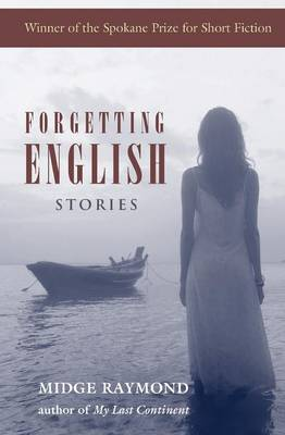 Forgetting English: Stories (Paperback)