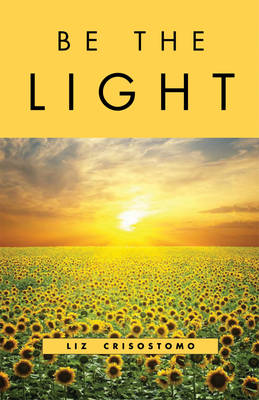 Be the Light (Paperback)