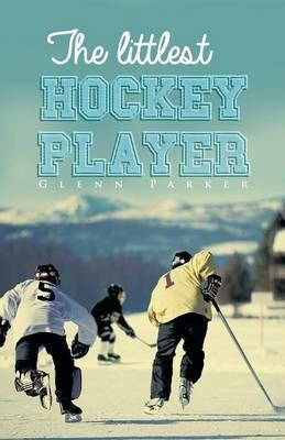 The Littlest Hockey Player (Paperback)