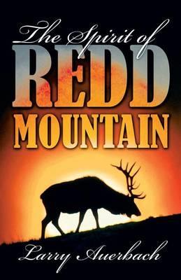 The Spirit of Redd Mountain (Paperback)