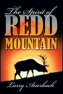 The Spirit of Redd Mountain (Hardback)