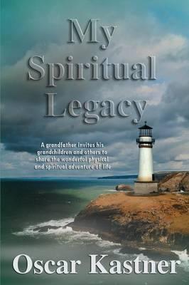 My Spiritual Legacy (Paperback)