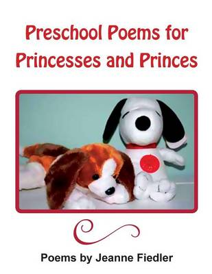 Preschool Poems for Princesses and Princes (Paperback)