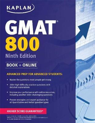 Kaplan GMAT 800: Advanced Prep for Advanced Students - Kaplan Test Prep (Paperback)