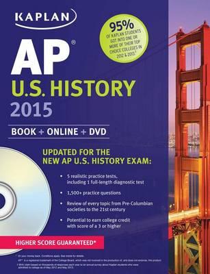 Kaplan Ap U.S. History 2015 - Kaplan AP Series (Paperback)