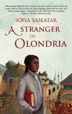Stranger in Olondria (Hardback)