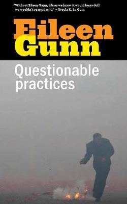 Questionable Practices: Stories (Paperback)