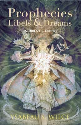 Prophecies, Libels & Dreams: Stories (Paperback)