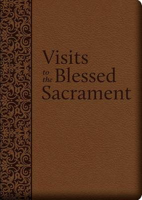 Visits to the Blessed Sacrament (Leather / fine binding)