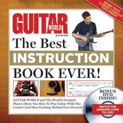Guitar World: Best Guitar Instruction Book Ever (Hardback)