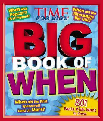 Time for Kids Big Book of When (Hardback)