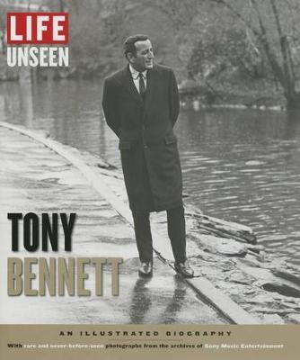 Life Unseen Tony Bennett (Hardback)