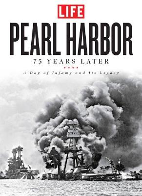 Pearl Harbor: 75 Years Later: A Day of Infamy and its Legacy (Hardback)