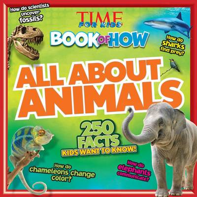 Time for Kids Book of How All About Animals (Paperback)