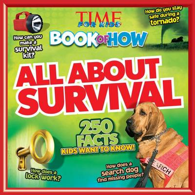 Time for Kids Book of How All About Survival (Paperback)