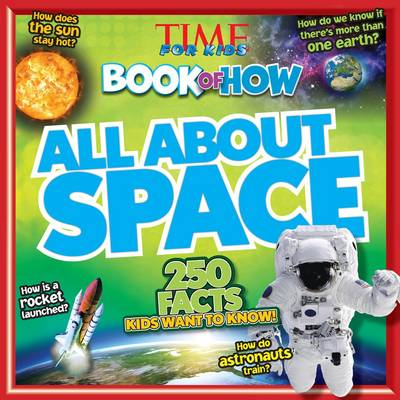 Time for Kids Book of How All About Space (Paperback)