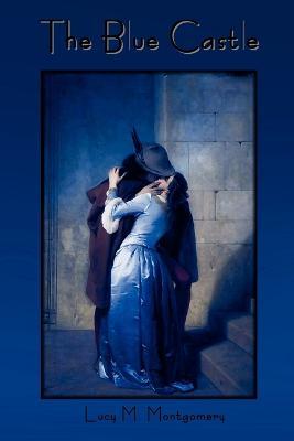 The Blue Castle (Paperback)