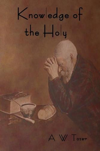 Knowledge of the Holy (Paperback)