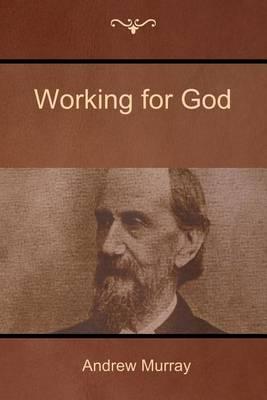 Working for God (Paperback)