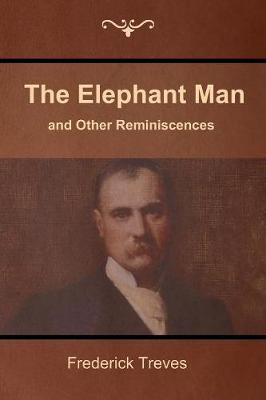 The Elephant Man and Other Reminiscences (Paperback)
