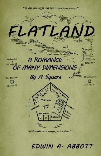 Flatland: A Romance of Many Dimensions (by a Square) (Paperback)