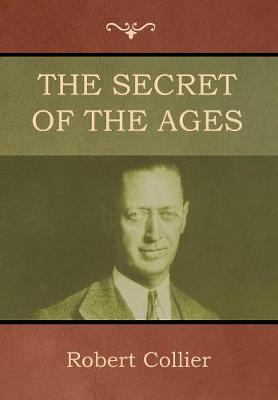 The Secret of the Ages (Hardback)