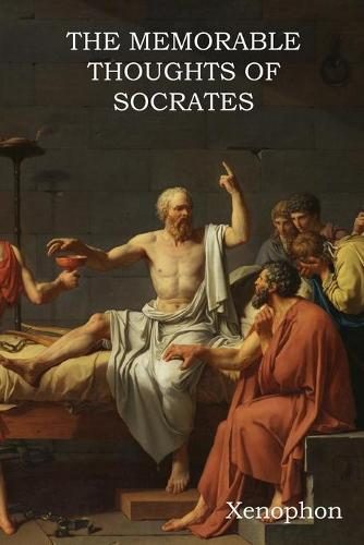 The Memorable Thoughts of Socrates (Paperback)