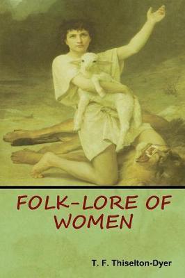 Folk-Lore of Women (Paperback)