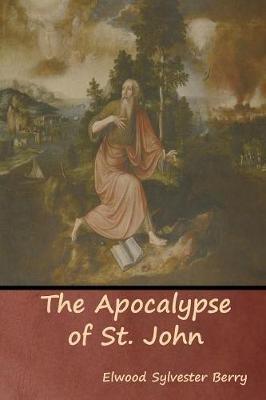 The Apocalypse of St. John (Paperback)