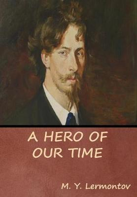 A Hero of Our Time (Hardback)