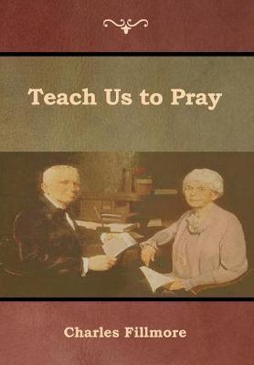 Teach Us to Pray (Hardback)