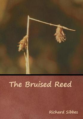 The Bruised Reed (Hardback)