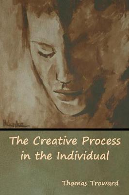 The Creative Process in the Individual (Paperback)