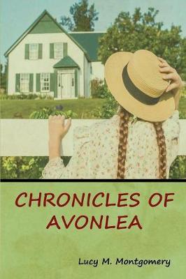 Chronicles of Avonlea (Paperback)