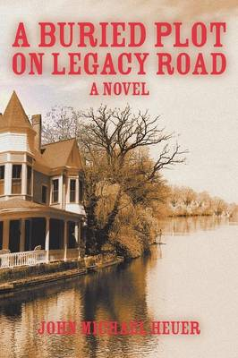 A Buried Plot on Legacy Road (Paperback)