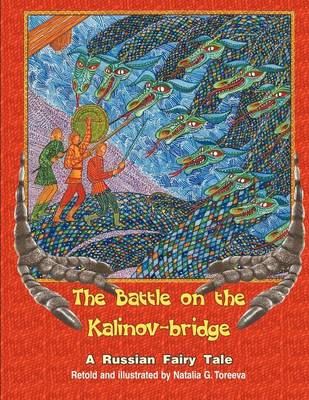 The Battle on the Kalinov-Bridge: A Russian Fairy Tale (Paperback)