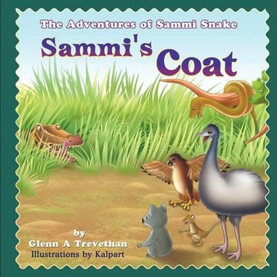 Sammi's Coat: The Adventures of Sammi Snake (Paperback)