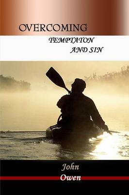 Overcoming Temptation and Sin (Paperback)