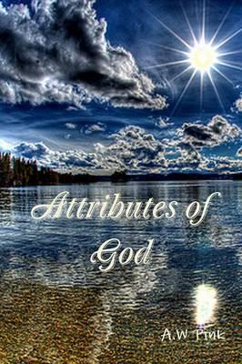 Attributes of God (Paperback)