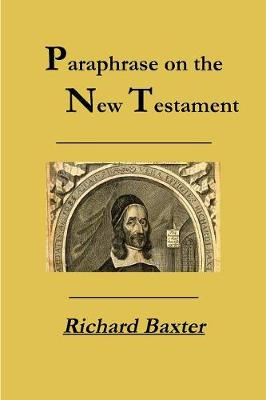 A Paraphrase on the New Testament (Paperback)